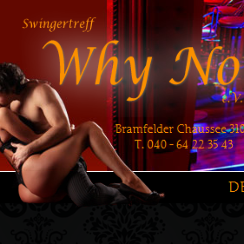 Why Not Hamburg Swingerclub assessment The the